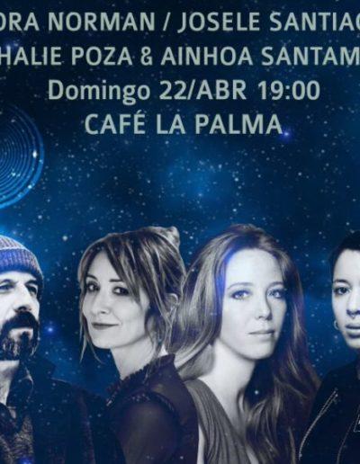 Nora Norman / Josele Santiago / Nathalie Poza & Ainhoa Santamaría