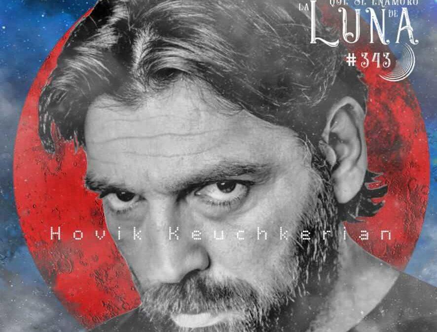 #Luna343 – Hovik Keuchkerian