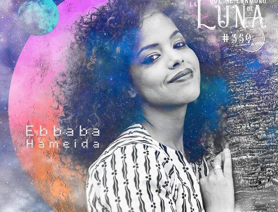 Ebbaba Hameida #Luna359