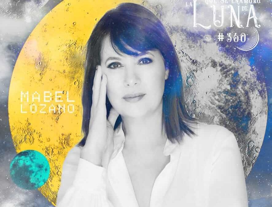 Mabel Lozano #Luna360
